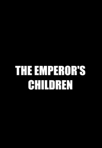The Emperor's Children (2020)